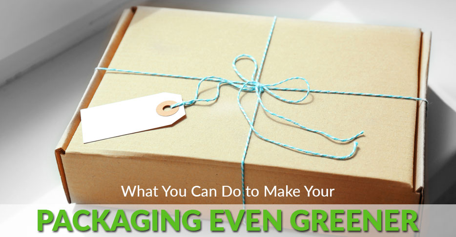 What You Can Do to Make Your Packaging Even Greener